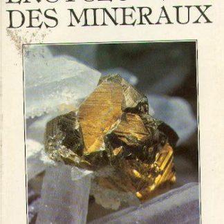 La grande encyclopédie des minéraux est un livre paru aux Editions Gründ en 1986.