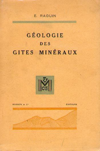 Géologie des gîtes minéraux [LIVRE]