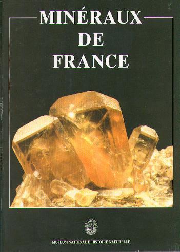 Minéraux de France [LIVRE]