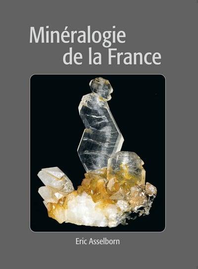 Minéralogie de la France [livre]
