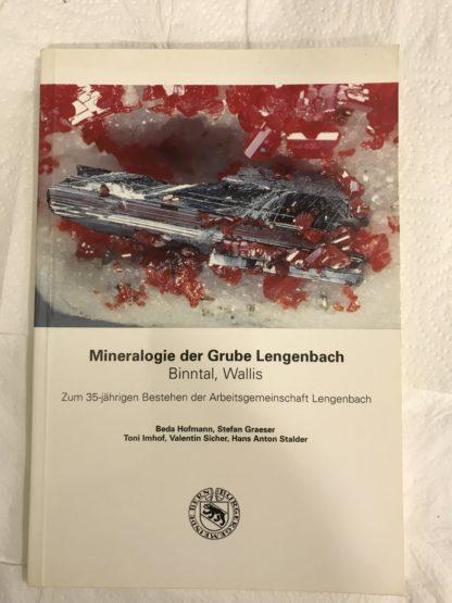 Mineralogie der Grube Lengenbach (Binntal, Wallis)