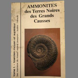 Ammonites des Terres Noires des Grands Causses (fossiles en Aveyron, Lozère, Hérault).