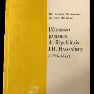 Hassenfratz : du faubourg Montmartre au Corps des Mines (École des Mines de Paris)