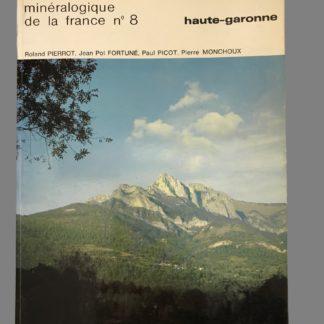 Inventaire minéralogique de la France : Haute Garonne (31- n°8)
