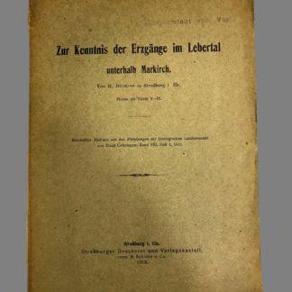 Zur Kenntnis der Erzgänge im Lebertal unterhalb Markich (Sainte Marie aux Mines)