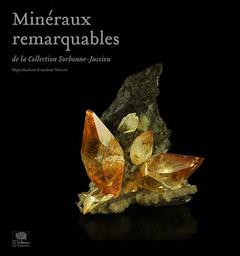 Minéraux remarquables, un livre de Jean-Claude Boulliard.